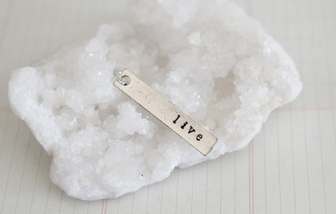 Hand Stamped Rectangle Live Charm