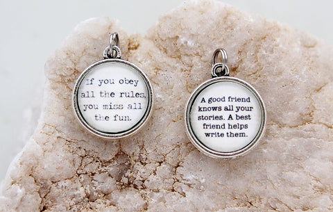 A Good Friend Knows Your Stories Double Bubble Charm