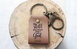 Be Still Engraved Leather Keychain