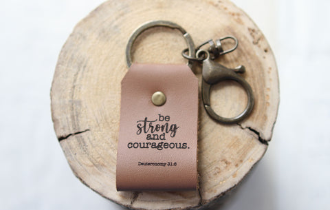 Be Strong and Courageous Engraved Leather Keychain