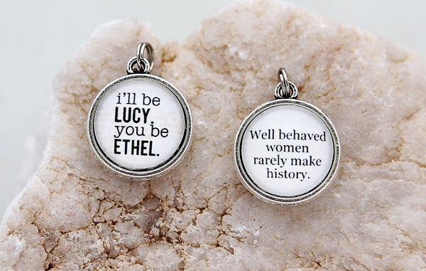 I'll Be Lucy You Be Ethel Double Bubble Charm