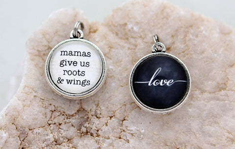 Mamas Give Us Roots And WIngs Double Bubble Charm