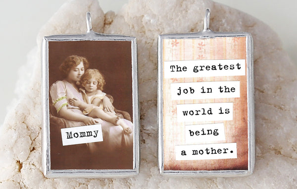 Mommy Soldered Art Charm