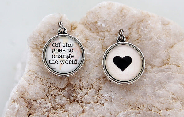 Off She Goes To Change The World Double Bubble Charm