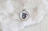 Given Enough Coffee Bubble Charm