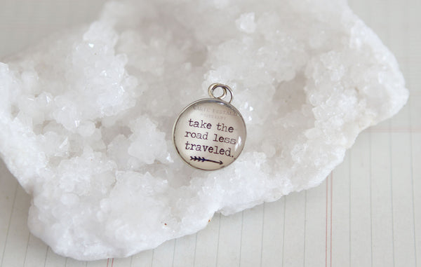 Take The Road Less Traveled Bubble Charm