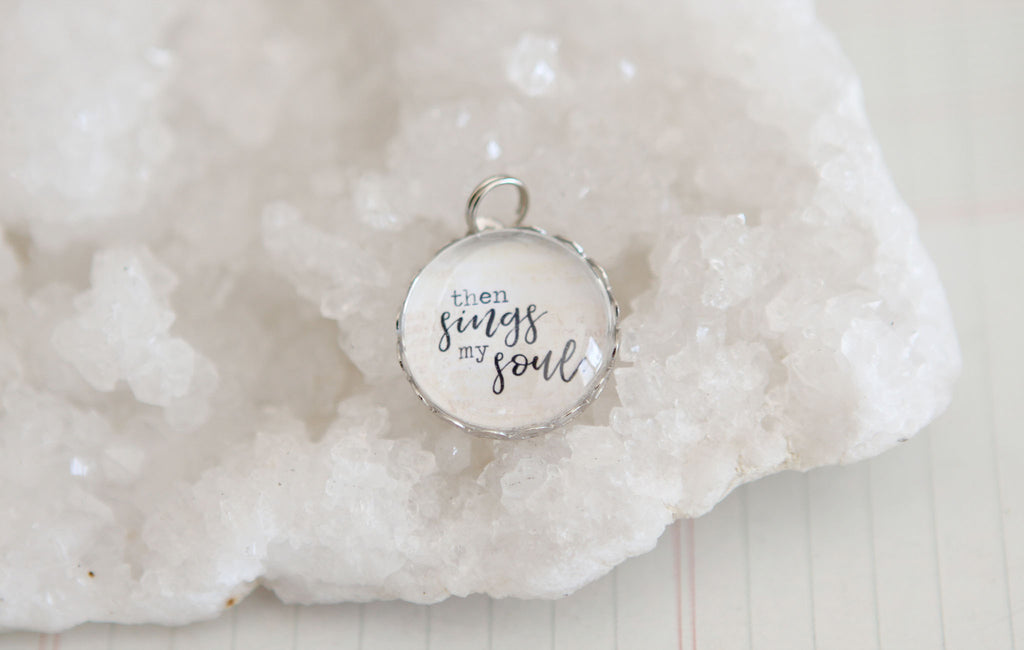 Then Sings My Soul Bubble Charm - Jennifer Dahl Designs