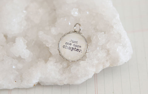 Just One More Chapter Bubble Charm