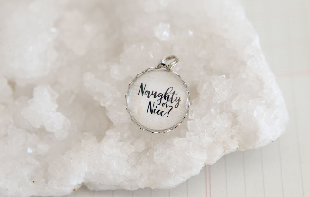 Naughty or Nice Bubble Charm - Jennifer Dahl Designs