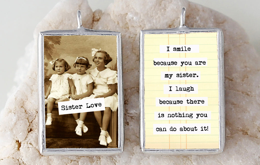 Sister Love Soldered Art Charm