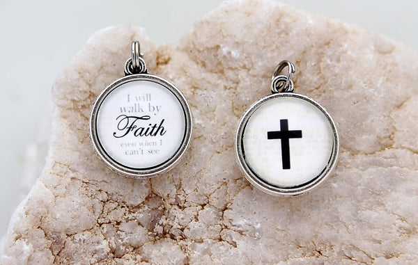 Walk by Faith Double Sided Bubble Charm