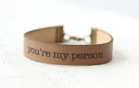 You're My Person Leather Bracelet