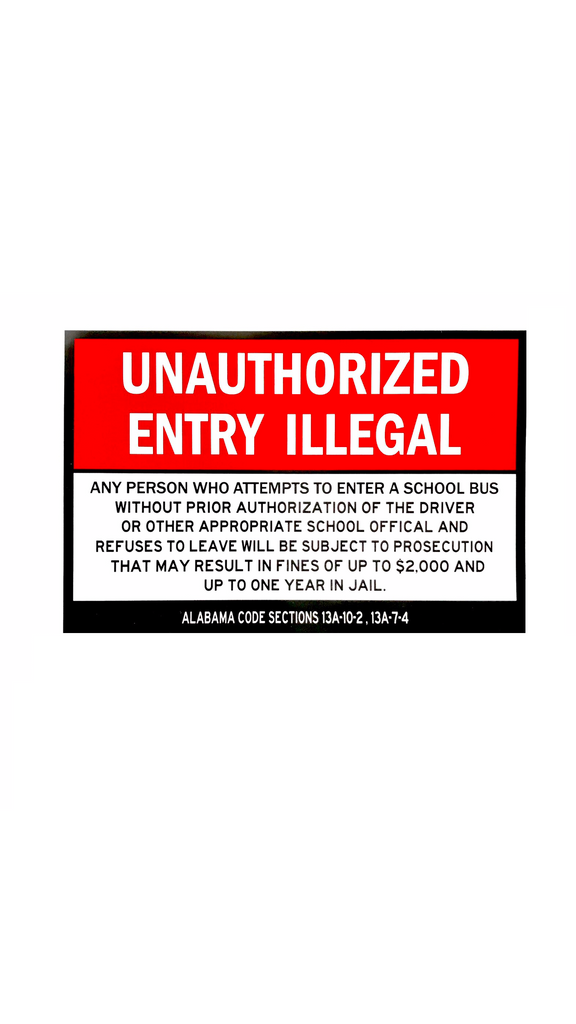 Unauthorized Entry Black and Red On White 8.5In X 5.5In