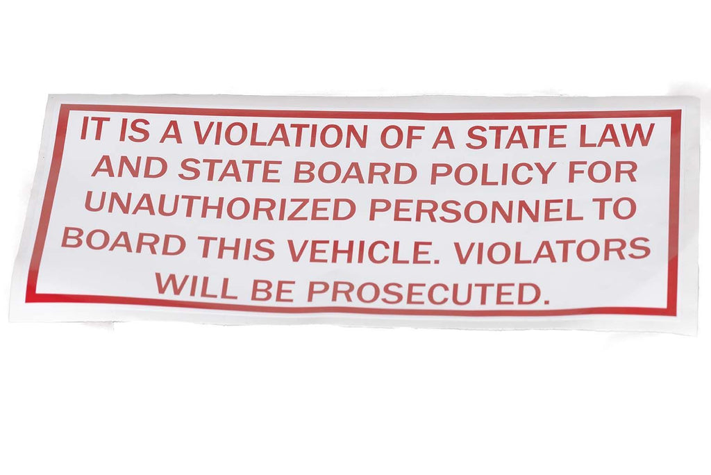 Decal, State Law Unauthorized Board