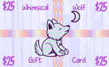 $25 Gift Card - Whimsical Wolf