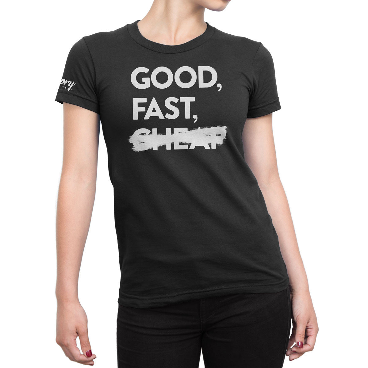 Good, Fast — Women's T-Shirt