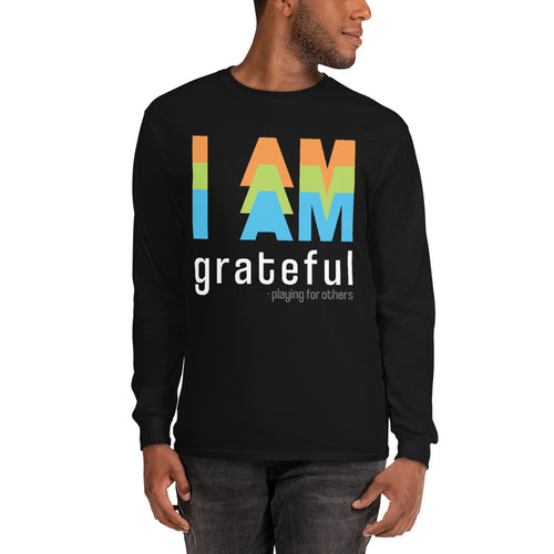 I Am, long sleeve - the Gratitude Series
