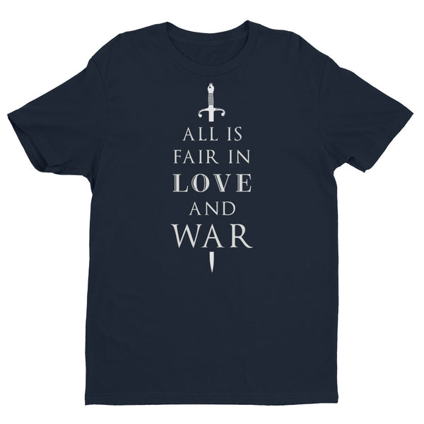 All Is Fair In Love And War Tee