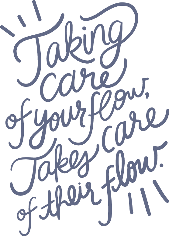 Take care of your flow