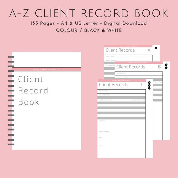Client Record Book - Colour/Black & White - A4 or US Letter - Instant PDF Download - 106 pages