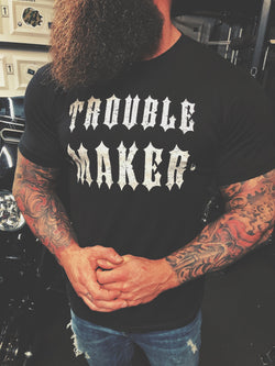 31- Trouble Maker Tee