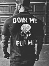Load image into Gallery viewer, 57- Doin Me Tee