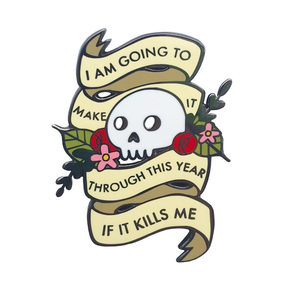 I Am Going to Make It Enamel Pin