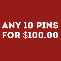 ANY 10 Pins for $100