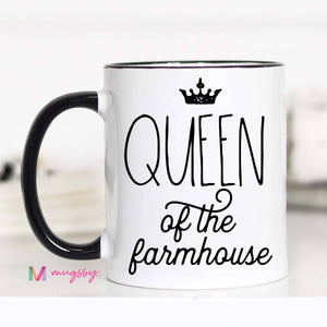 Queen Of The Farmhouse Mug