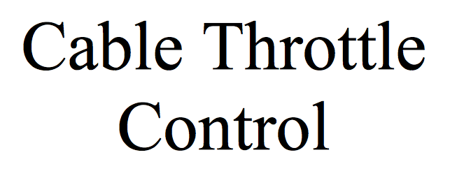 Cable Throttle Control