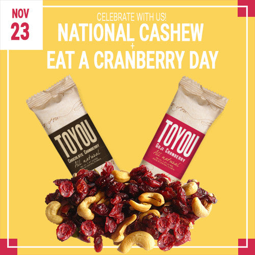 November 23: Celebrate National Cashew + Eat A Cranberry Day With Us!