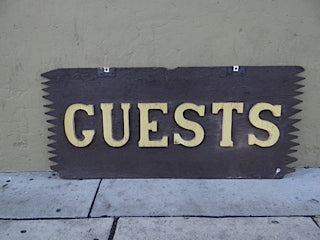 """GUESTS"" Double Sided Sign"