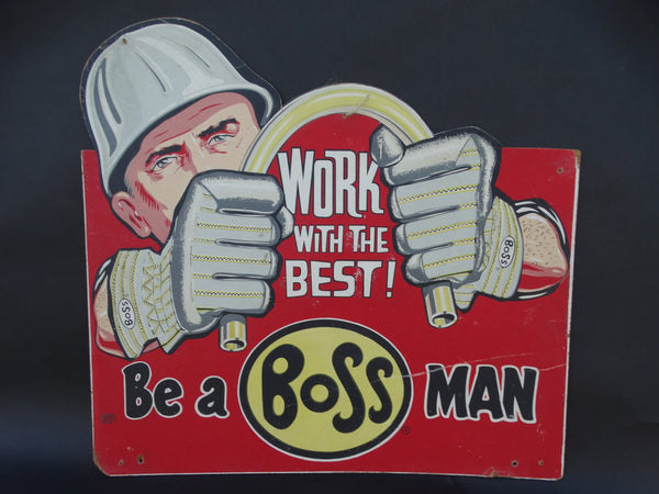 Be A BOSS Man Sign 1950s