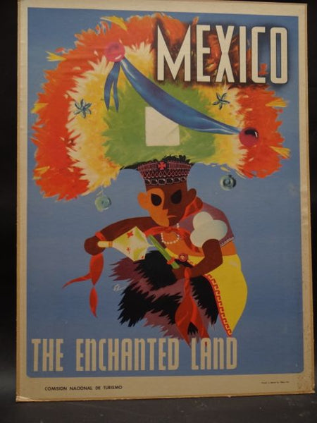 THE ENCHANTED LAND --  Advertising Poster for Mexican Tourism