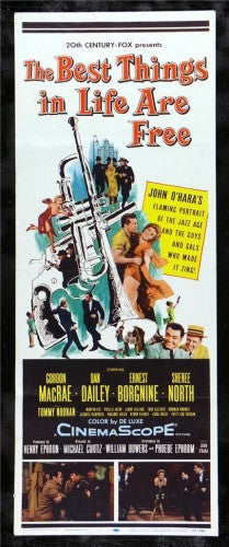 THE BEST THINGS IN LIFE ARE FREE 1956 Movie Poster