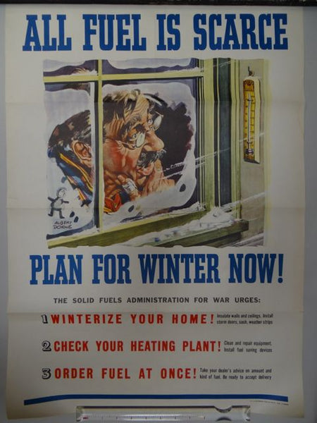 Albert Dorne WWII Homefront Poster -- ALL FUEL IS SCARCE. PLAN FOR WINTER NOW 1945