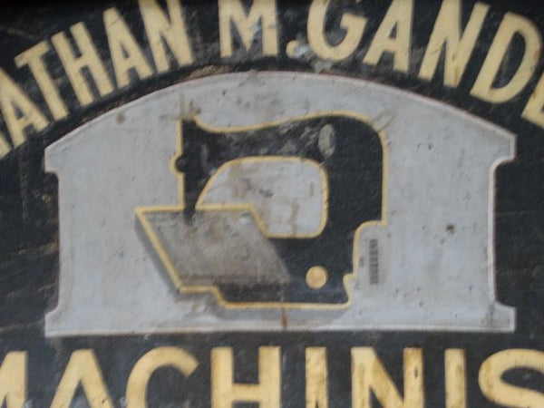 """Nathan M Gandem Machinist "" Sewing Machine Sign"