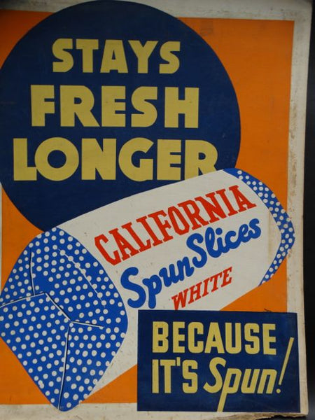 Stays Fresher Longer California Spun Slices Bread Poster