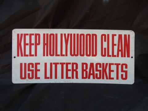 """Keep Hollywood Clean"" Sign"