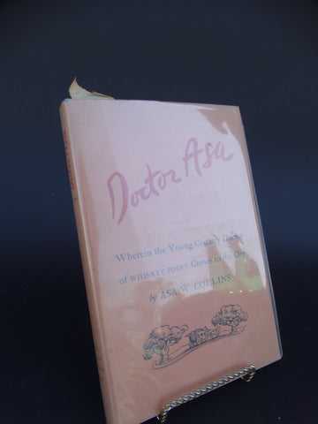"Book: ""Doctor Asa"" by Asa W. Collins"