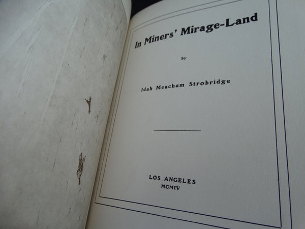 "Book: ""In Miners' Mirage-Land"" by Idah Meacham Strobridge"
