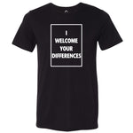 I WELCOME YOUR DIFFERENCES™ TEE - BLACK