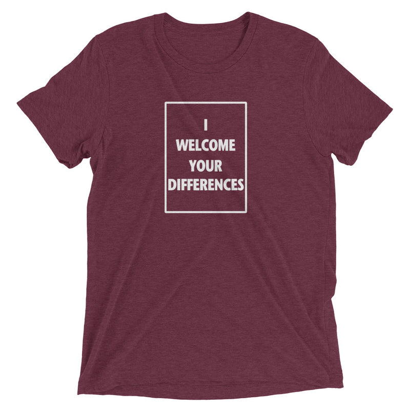 I WELCOME YOUR DIFFERENCES™ TEE - MAROON