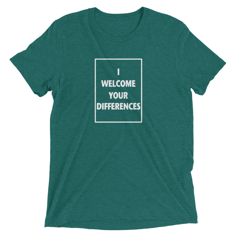 I WELCOME YOUR DIFFERENCES™ TEE - TEAL