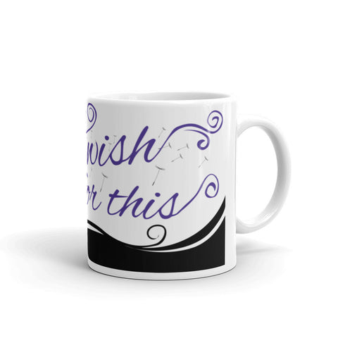 I Wish For This Mug - Purple