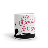 I Wish For This Mug - Red