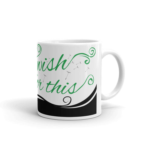 I Wish For This Mug - Green