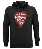 "EP60P Organic and Eco Unisex black Hoodie contains the quote ""Mad, Bad and Dangerous to have Tea with"" on a red watercolour heart"