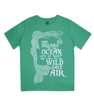 "EPJ01 Organic Combed Cotton Children's T-Shirt in Green, contains the quote  ""She Dreams of the Ocean late at night and Longs for the Wild Salt Air"" and has an image of a mermaid"