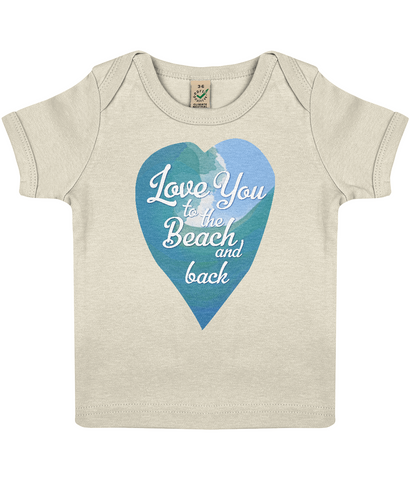 "EPB01 Organic Cotton Baby T-shirt in Ecru featuring a watercolour ocean wave and the quote ""Love You to the beach and back"""